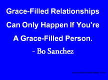 Quote for the Day: Be a grace-filled person