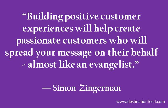 quote for the day build passionate customers