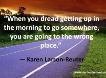 Quote for the Day: Are you going to the wrong place?