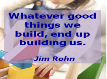 Quote for the Day: Build Good Things