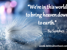 Quote of the Day: Heaven down to Earth