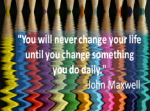 Quote for the Day: Change something you do daily.